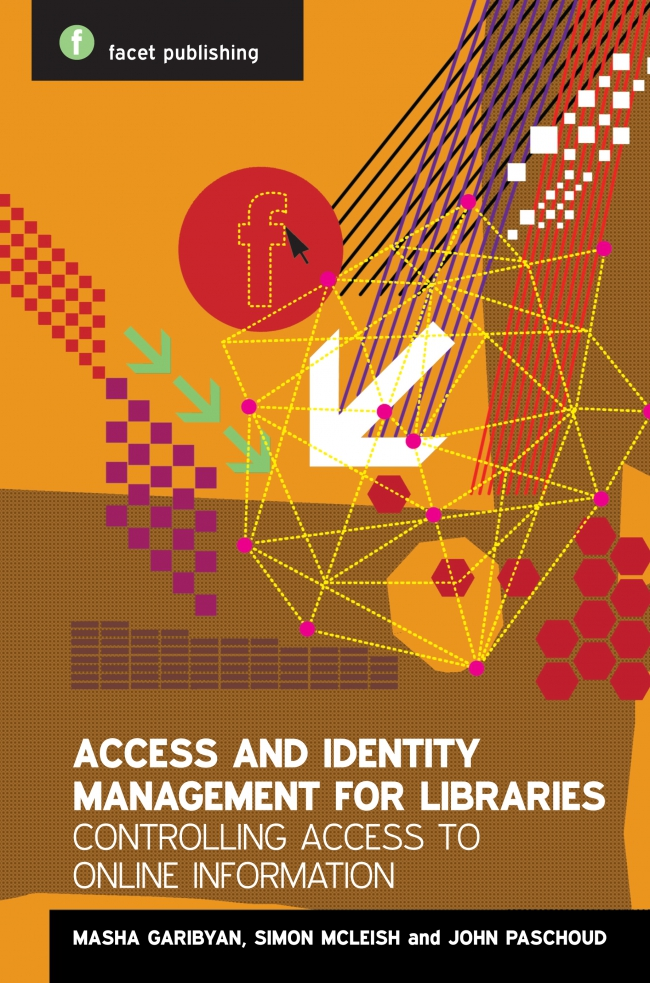 Jacket Image For: Access and Identity Management for Libraries