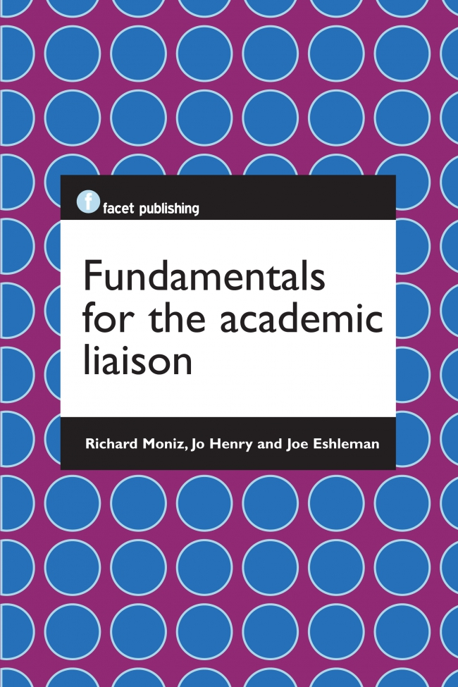 Jacket Image For: Fundamentals for the Academic Liaison
