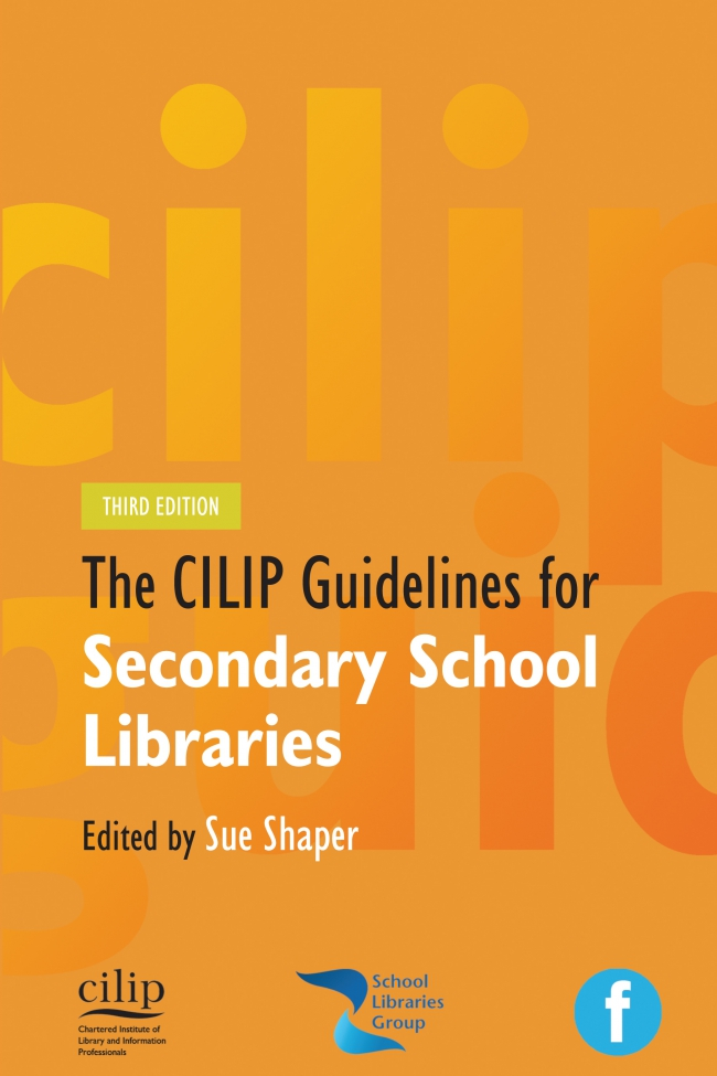 Jacket Image For: CILIP Guidelines for Secondary School Libraries