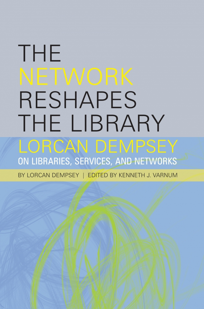 Jacket Image For: The Network Reshapes the Library