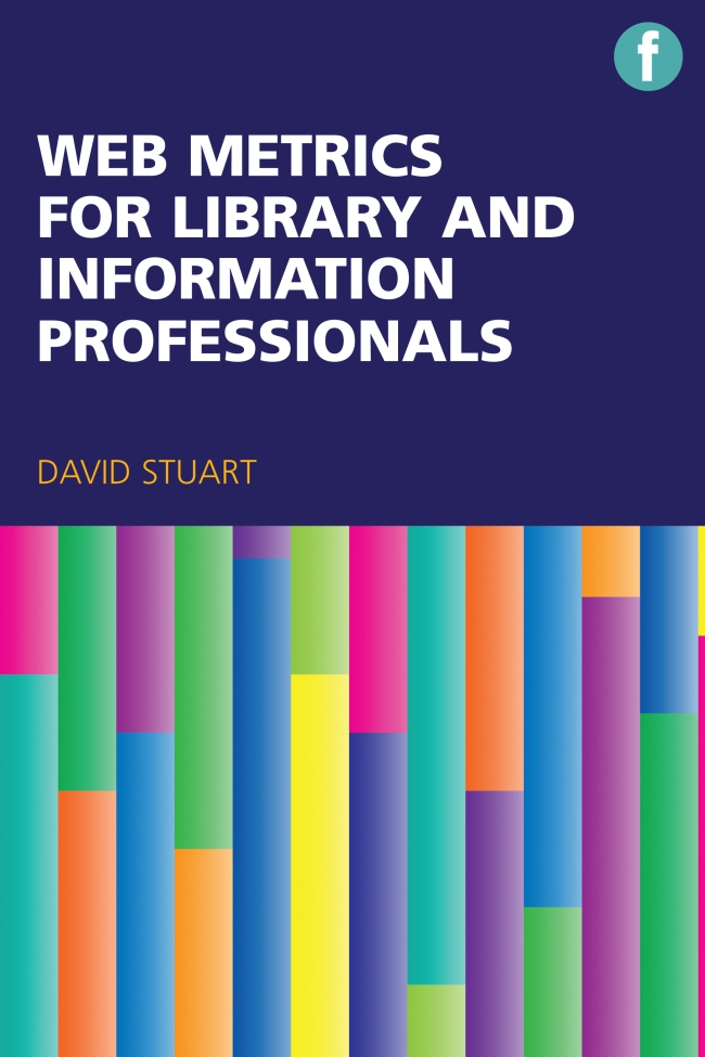 Jacket Image For: Web Metrics for Library and Information Professionals
