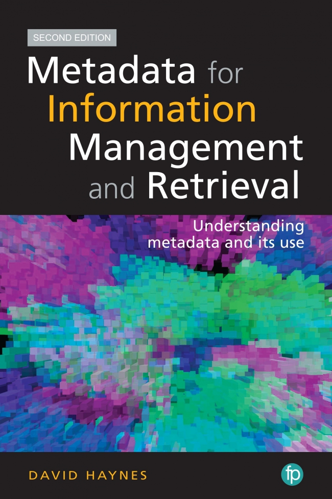 Jacket Image For: Metadata for Information Management and Retrieval
