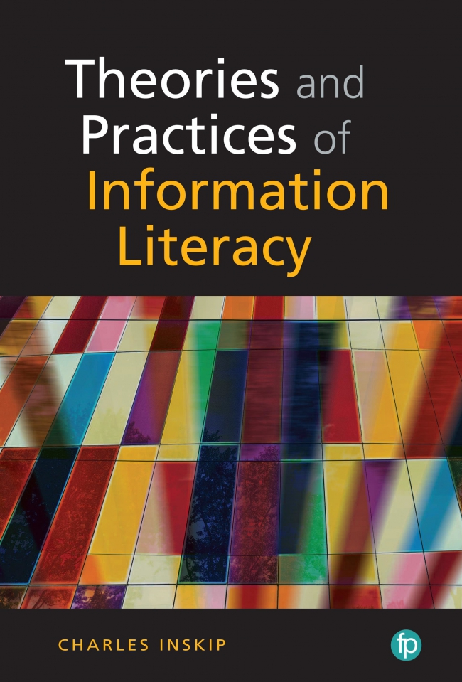 Jacket Image For: Theories and Practices in Information Literacy