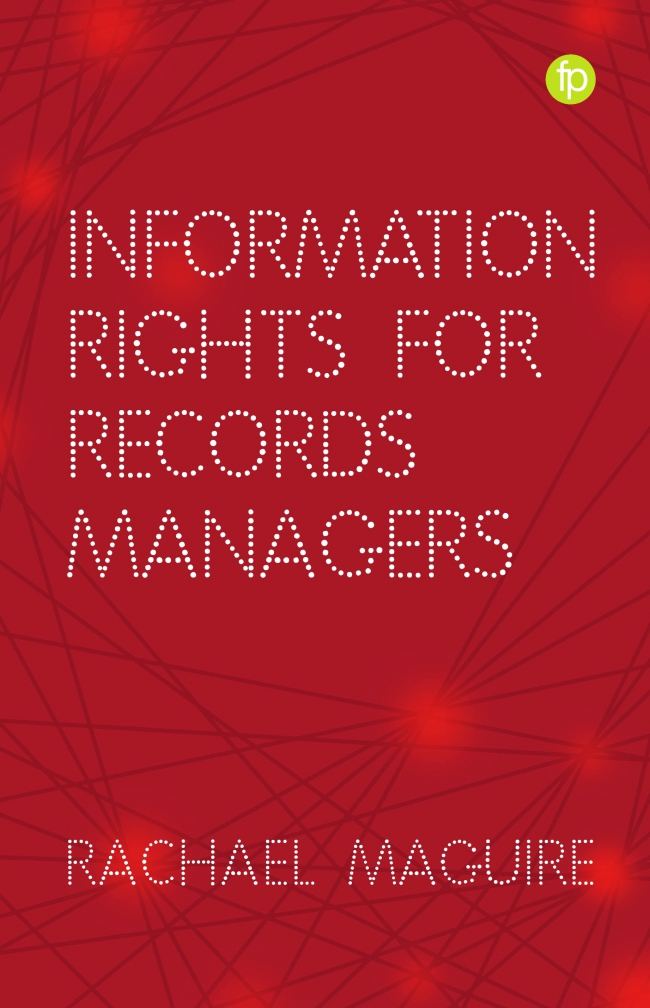 Jacket Image For: Information Rights for Records Managers