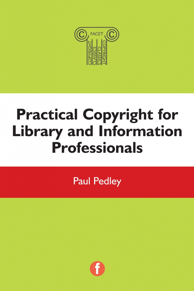 Jacket Image For: Practical Copyright for Library and Information Professionals
