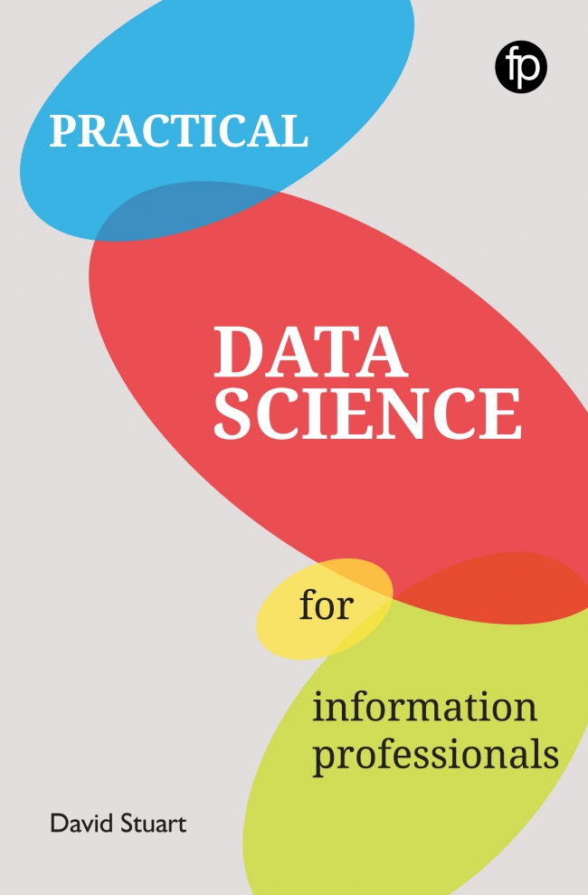 Jacket Image For: Practical Data Science for Information Professionals