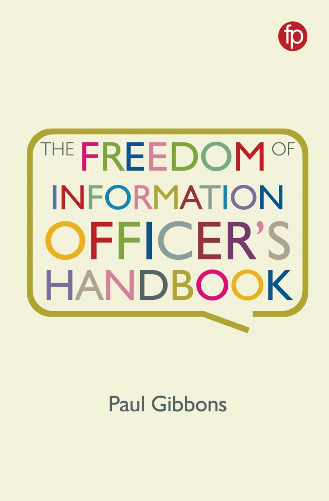 Jacket Image For: The Freedom of Information Officer's Handbook