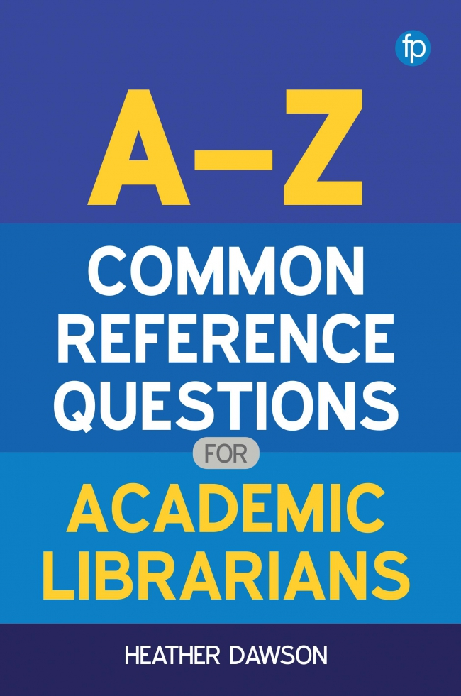 Jacket Image For: A-Z Common Reference Questions for Academic Librarians