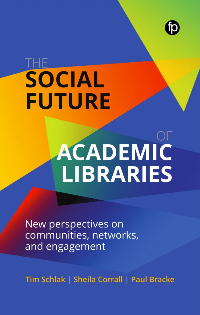 Jacket Image For: The Social Future of Academic Libraries