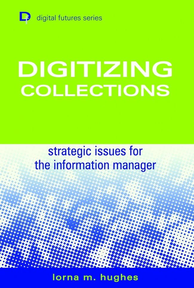 Jacket Image For: Digitizing Collections