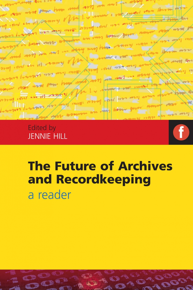 Jacket Image For: The Future of Archives and Recordkeeping