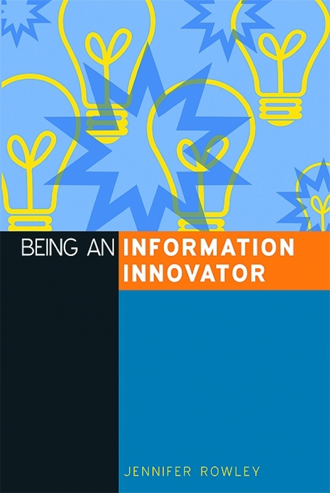 Jacket Image For: Being an Information Innovator