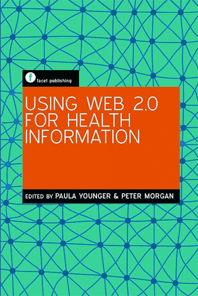 Jacket Image For: Using Web 2.0 for Health Information