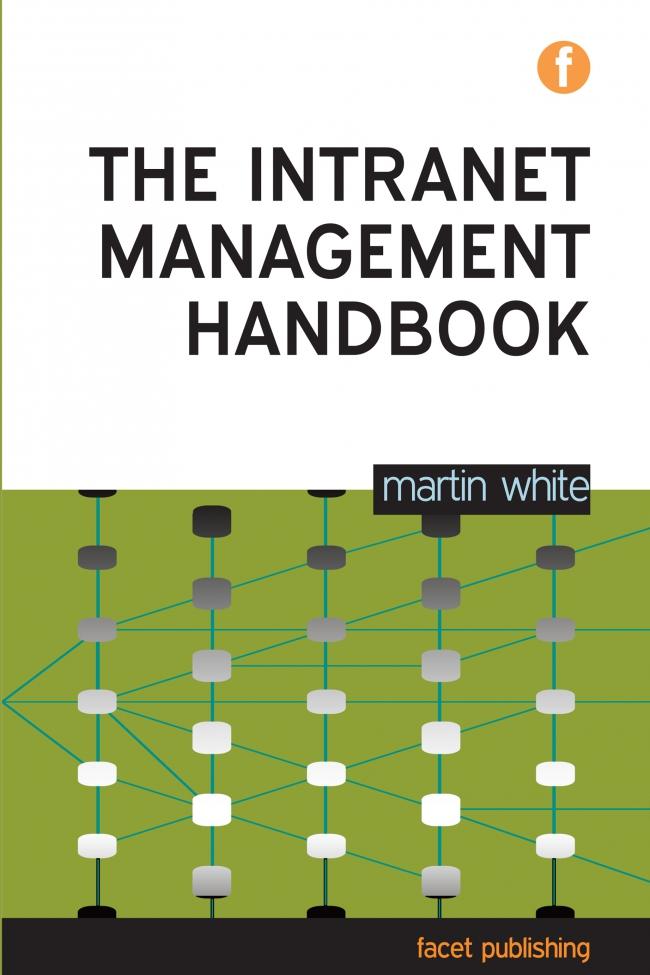Jacket Image For: The Intranet Management Handbook