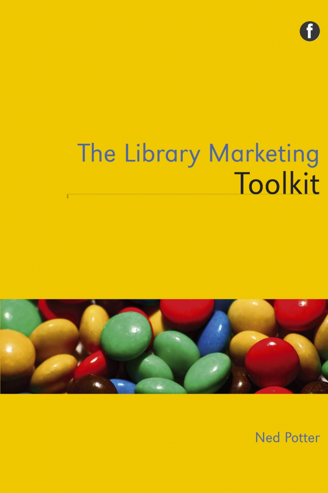 Jacket Image For: The Library Marketing Toolkit