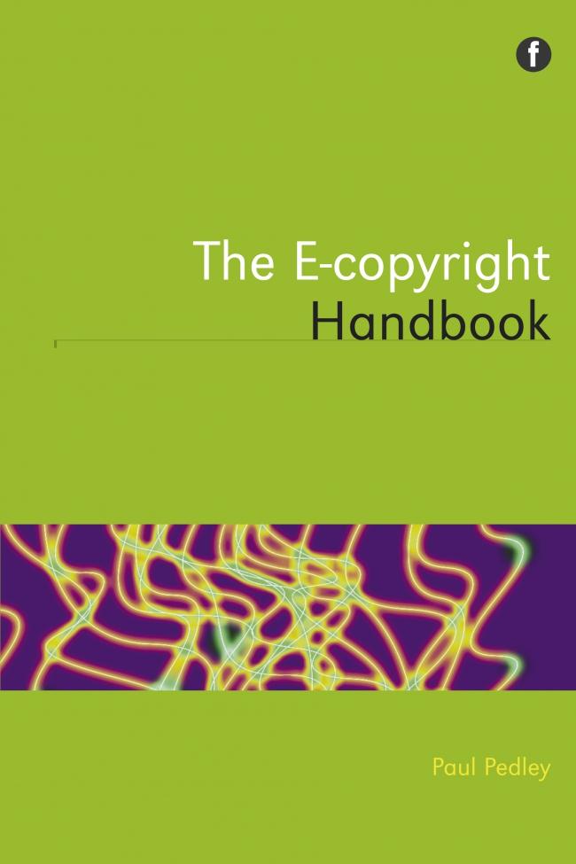 Jacket Image For: The E-copyright Handbook