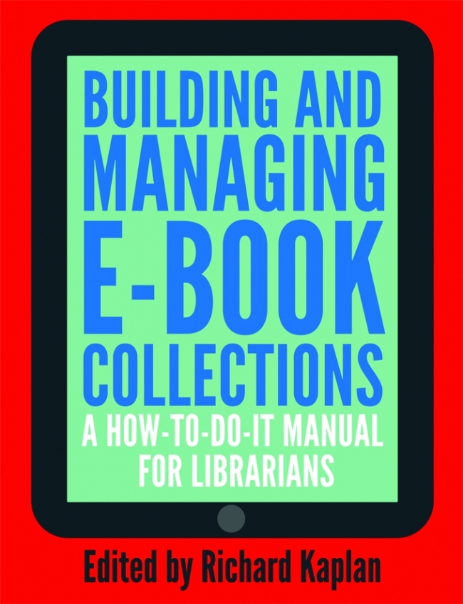 Jacket Image For: Building and Managing E-book Collections