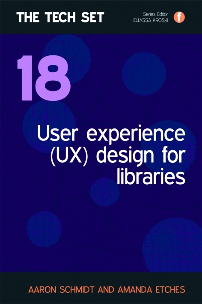Jacket Image For: User Experience (UX) Design for Libraries