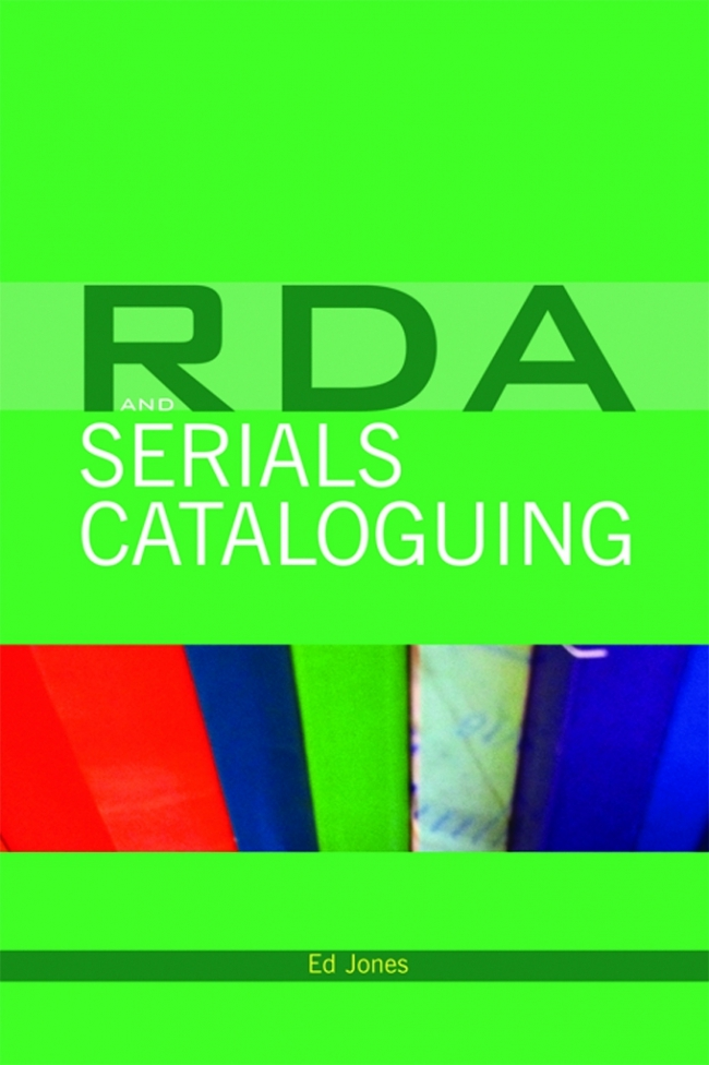 Jacket Image For: RDA and Serials Cataloguing