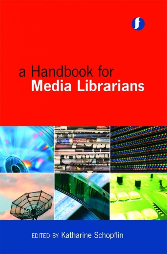 Jacket Image For: A Handbook for Media Librarians