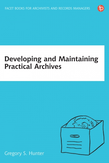 Jacket image for Developing and Maintaining Practical Archives