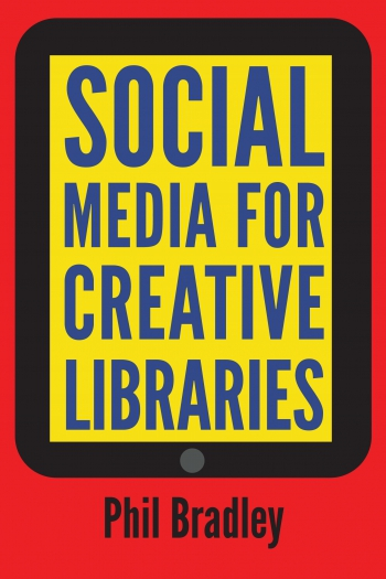 Jacket image for Social Media for Creative Libraries