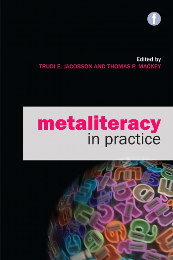 Jacket image for Metaliteracy in Practice