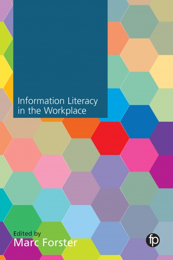 Jacket image for Information Literacy in the Workplace