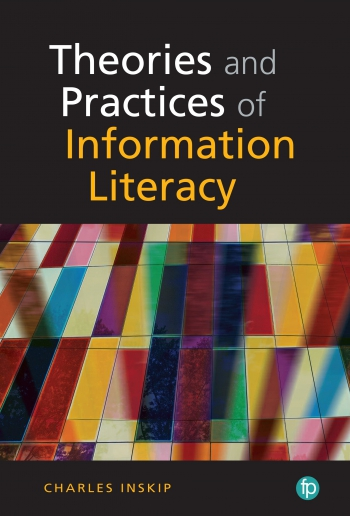 Jacket image for Theories and Practices in Information Literacy
