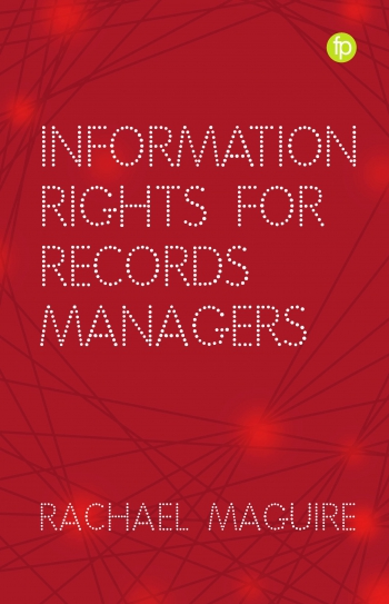 Jacket image for Information Rights for Records Managers