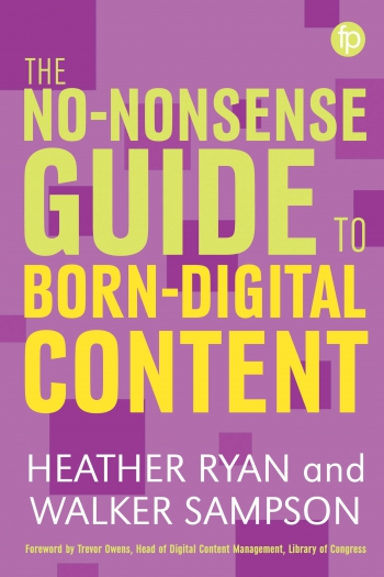 Jacket image for The No-nonsense Guide to Born-digital Content