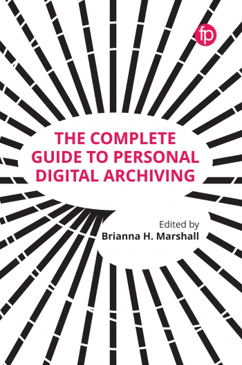 Jacket image for The Complete Guide to Personal Digital Archiving