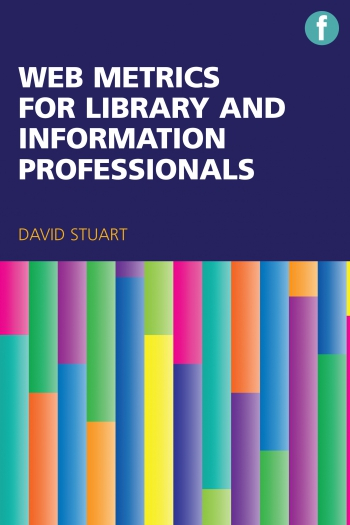 Jacket image for Web Metrics for Library and Information Professionals