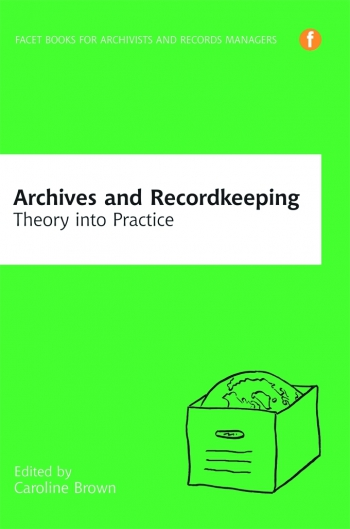 Jacket image for Archives and Recordkeeping
