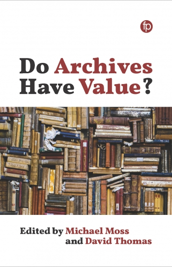 Jacket image for Do Archives Have Value?