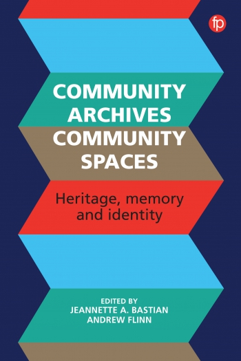 Jacket image for Community Archives, Community Spaces