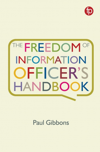 Jacket image for The Freedom of Information Officer's Handbook