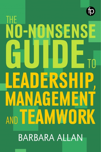 Jacket image for The No-Nonsense Guide to Leadership, Management and Teamwork