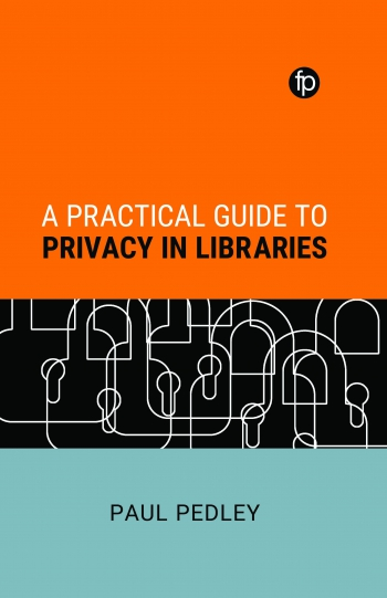 Jacket image for A Practical Guide to Privacy in Libraries