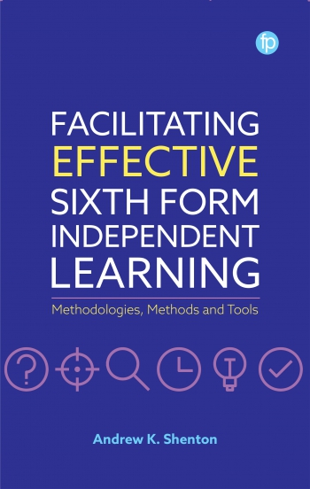 Jacket image for Facilitating Effective Sixth Form Independent Learning