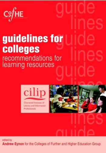 Jacket image for CILIP Guidelines for Colleges