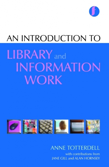Jacket image for An Introduction to Library and Information Work