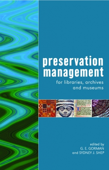 Jacket image for Preservation Management for Libraries, Archives and Museums