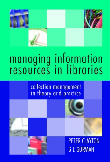 Jacket image for Managing Information Resources in Libraries