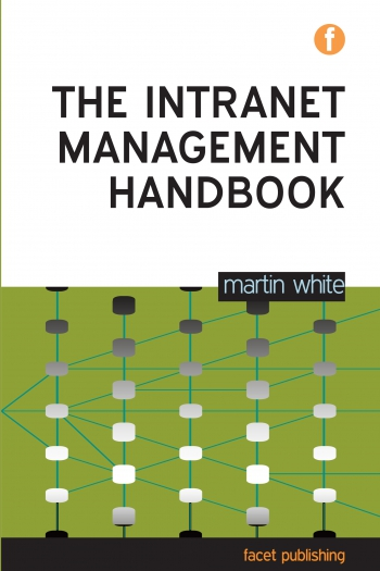 Jacket image for The Intranet Management Handbook