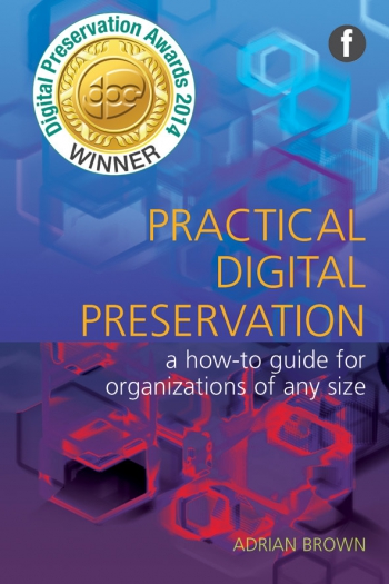 Jacket image for Practical Digital Preservation