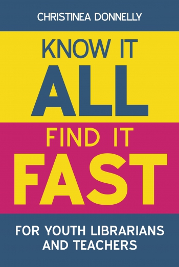 Jacket image for Know it All, Find it Fast for Youth Librarians and Teachers