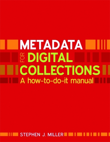 Jacket image for Metadata for Digital Collections