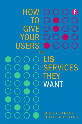 Jacket image for How to Give Your Users the LIS Services They Want