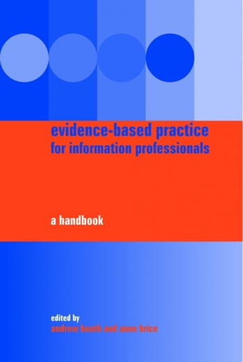 Jacket image for Evidence-based Practice for Information Professionals